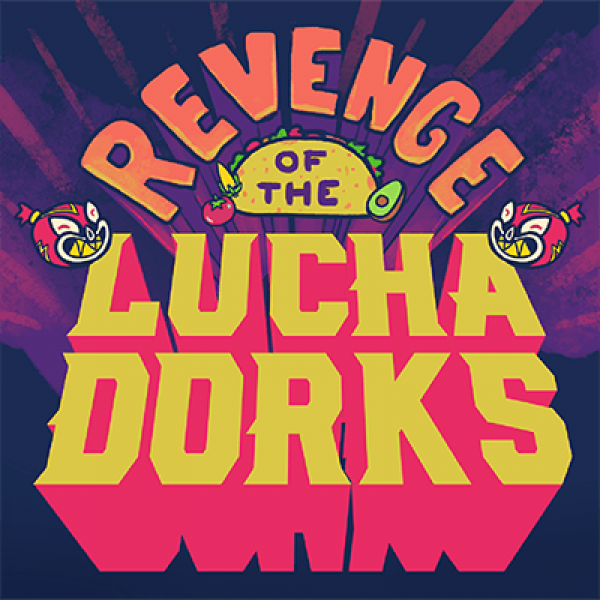 Thumbnail for Revenge of the Luchadorks